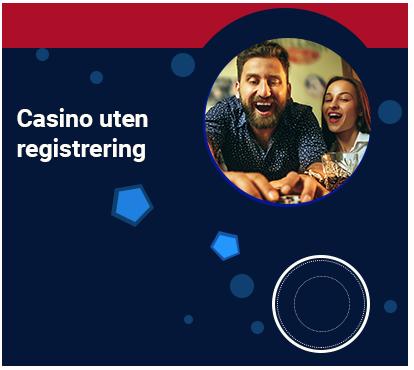 Casino uten registrering
