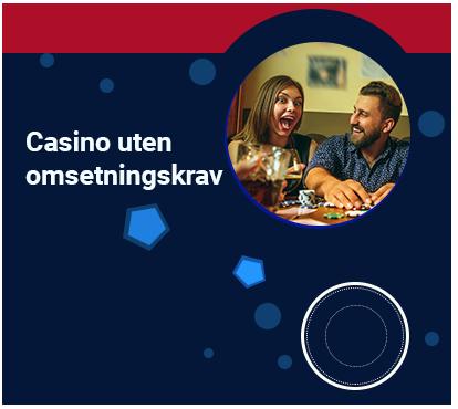 Casino uten omsetningskrav