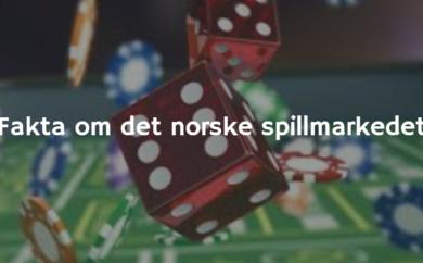 Fakta om det norske spillmarkedet